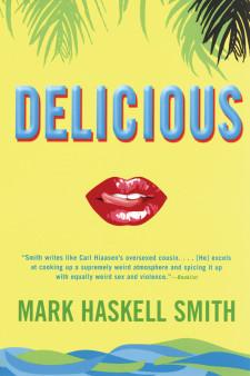 Delicious: A Novel